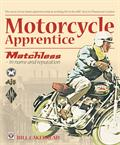 Motorcycle Apprentice – Matchless - in name & reputation