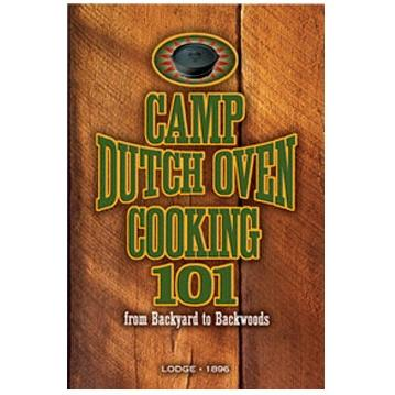 Lodge Cast Iron Cookbook Camp Dutch Oven Cooking 101 - CB101