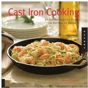 Lodge Cast Iron Cookbook Cooking: 50 Gourmet-Quality Dishes From Entrees To Desserts - CBCCR